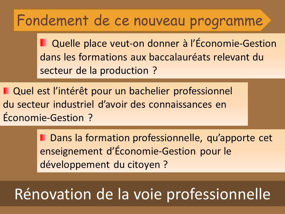 Rénovation de la voie professionnelle Quel est lintérêt pour un bachelier professionnel du secteur industriel davoir des connaissances en Économie-Ges