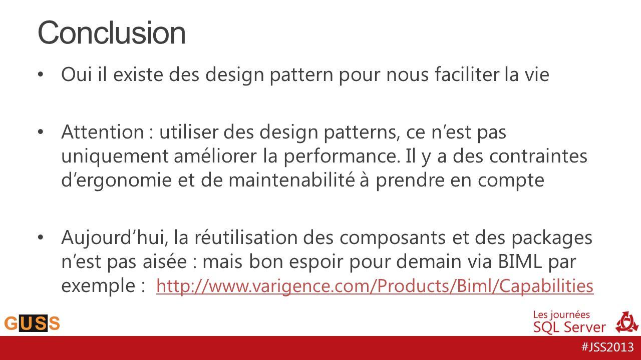#JSS2013 Oui il existe des design pattern pour nous faciliter la vie Attention : utiliser des design patterns, ce nest pas uniquement améliorer la per