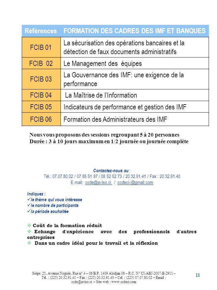 11 RéférencesFORMATION DES CADRES DES IMF ET BANQUES FCIB 01 La sécurisation des opérations bancaires et la détection de faux documents administratifs