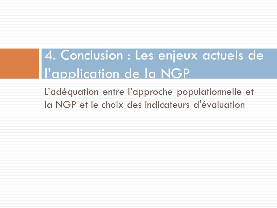 Ladéquation entre lapproche populationnelle et la NGP et le choix des indicateurs d évaluation 4.