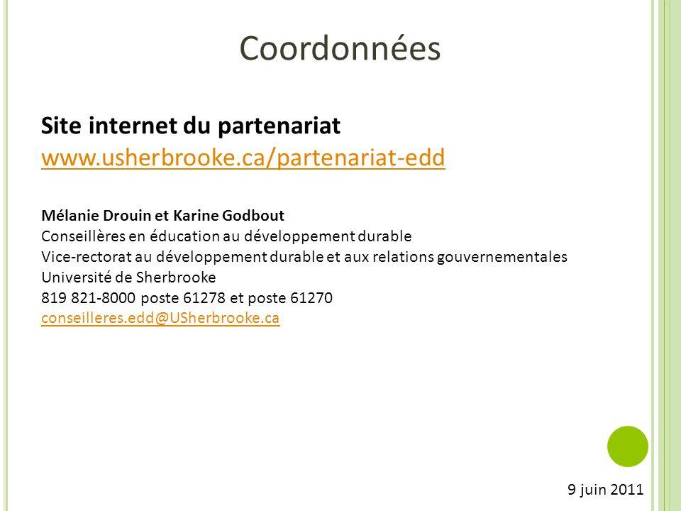 Coordonnées Site internet du partenariat www.usherbrooke.ca/partenariat-edd Mélanie Drouin et Karine Godbout Conseillères en éducation au développemen