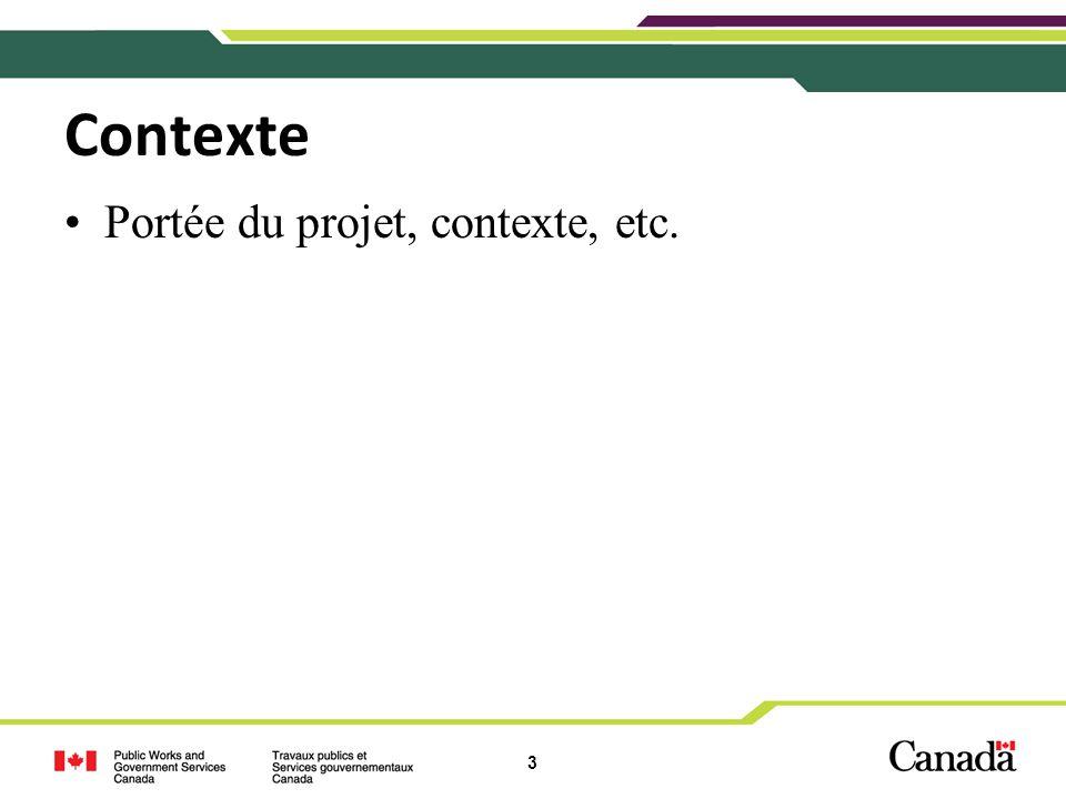 3 Contexte Portée du projet, contexte, etc.