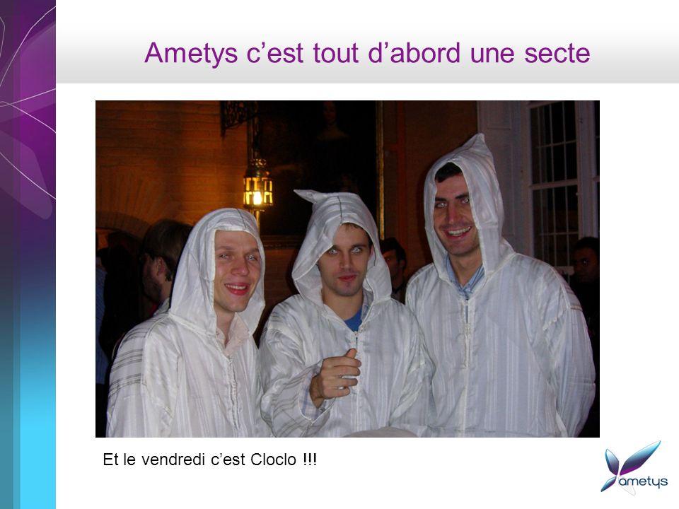 Ametys cest tout dabord une secte Et le vendredi cest Cloclo !!.