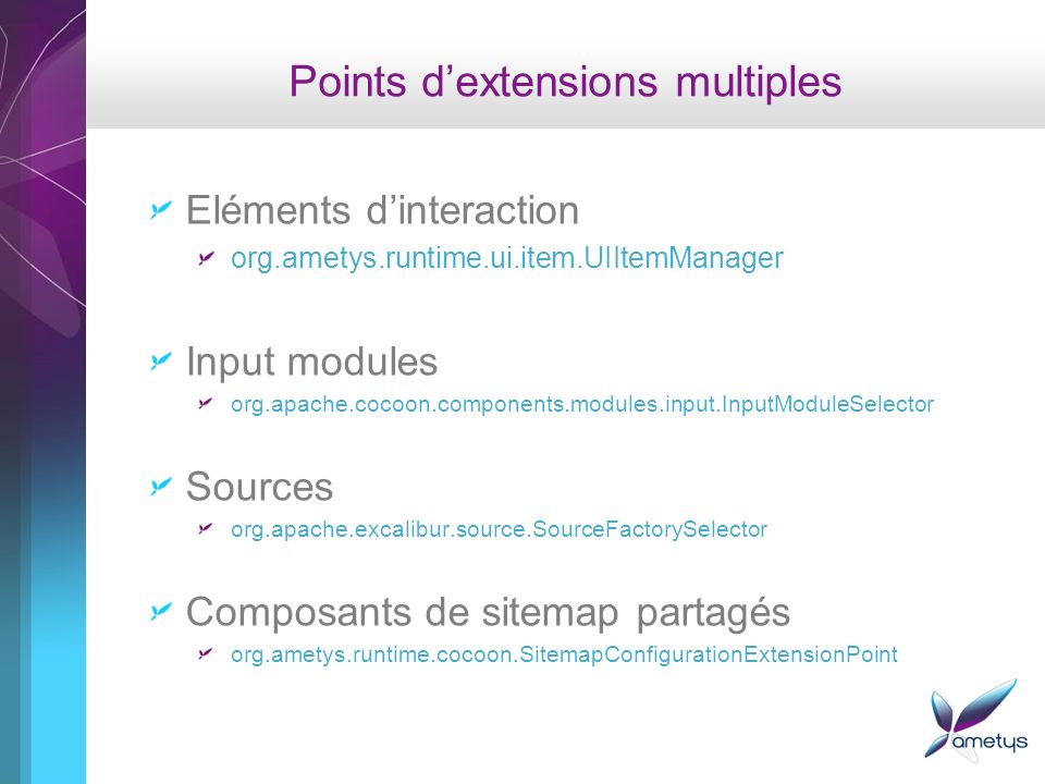 Points dextensions multiples Eléments dinteraction org.ametys.runtime.ui.item.UIItemManager Input modules org.apache.cocoon.components.modules.input.I