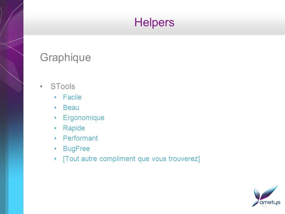 Helpers Graphique STools Facile Beau Ergonomique Rapide Performant BugFree [Tout autre compliment que vous trouverez]