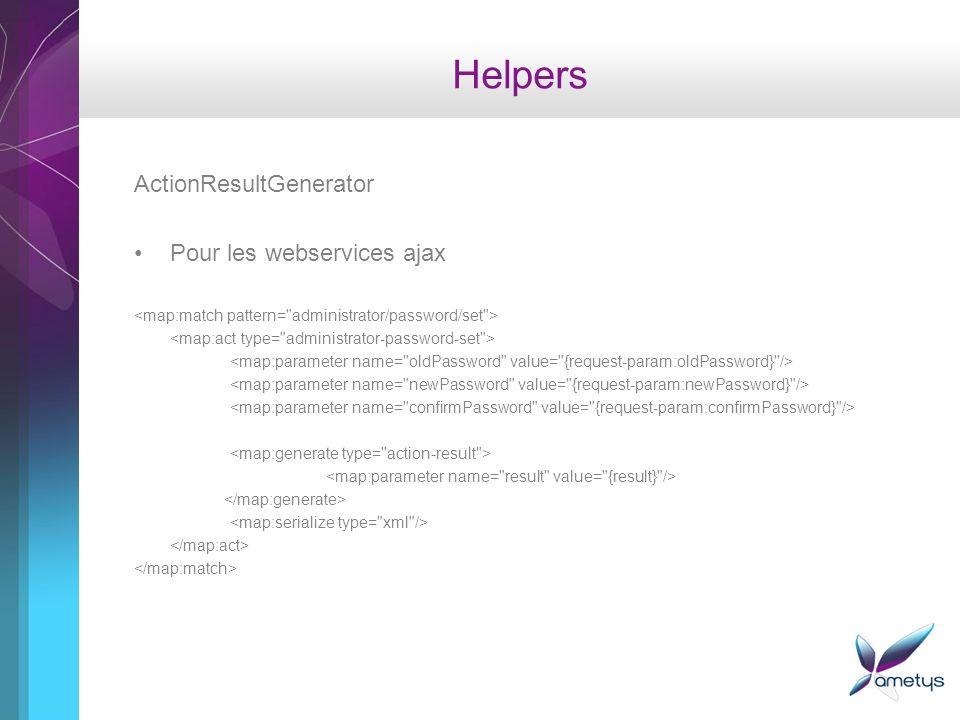 Helpers ActionResultGenerator Pour les webservices ajax