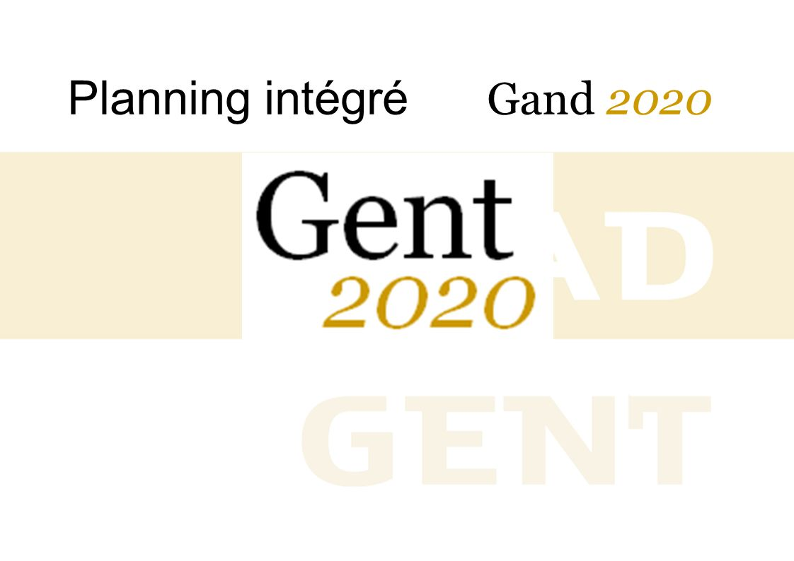 Planning intégré Gand 2020