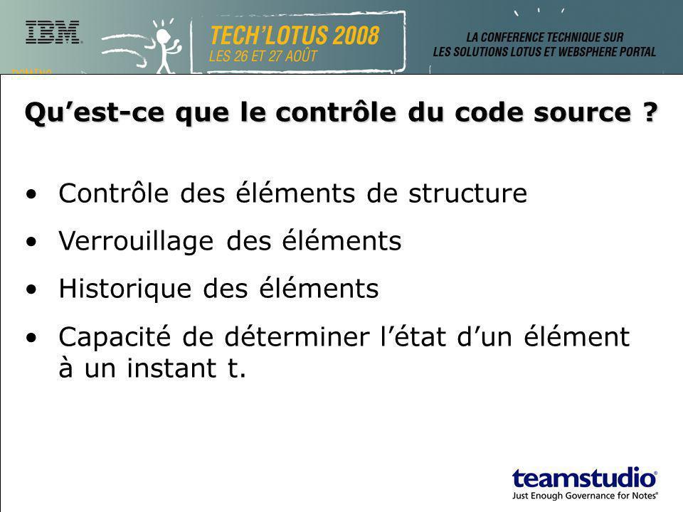 Quest-ce que le contrôle du code source ? Contrôle des éléments de structure Verrouillage des éléments Historique des éléments Capacité de déterminer