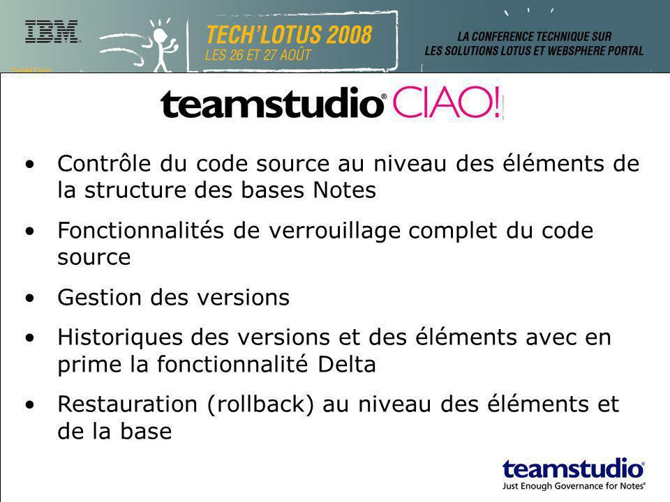 Teamstudio CIAO! Contrôle du code source au niveau des éléments de la structure des bases Notes Fonctionnalités de verrouillage complet du code source