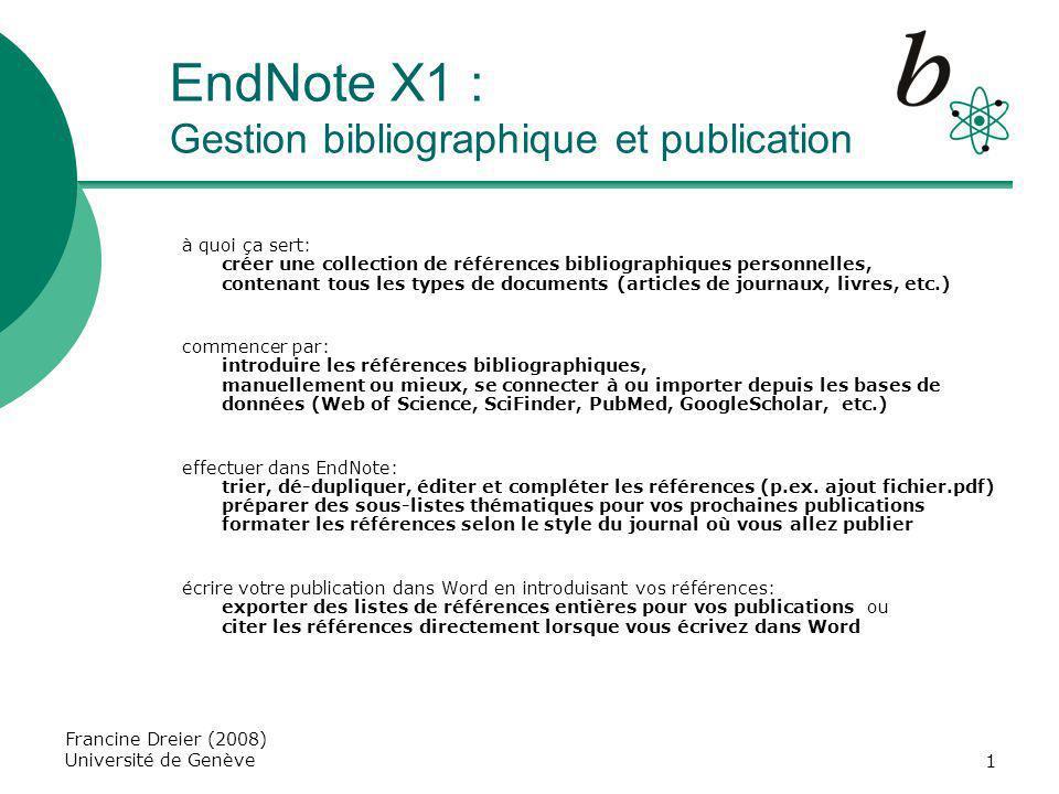 12 Structure de la configuration Le programme EndNote X1 possède une structure où les modèles et listes sont groupés par répertoires.