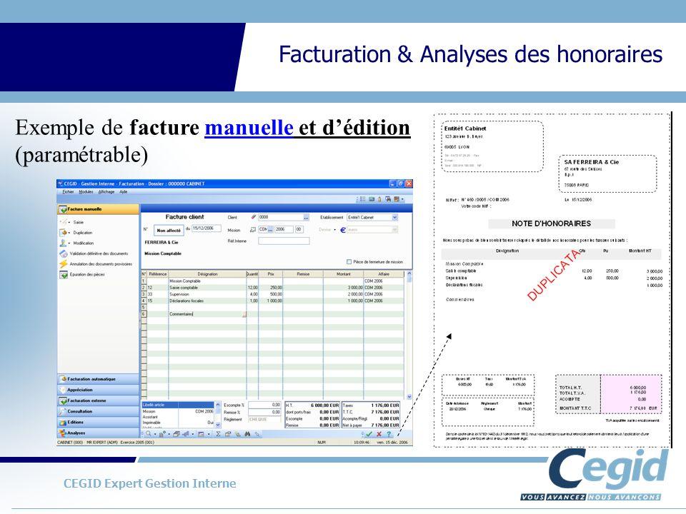 CEGID Expert Gestion Interne Facturation & Analyses des honoraires Exemple de facture manuelle et dédition (paramétrable)