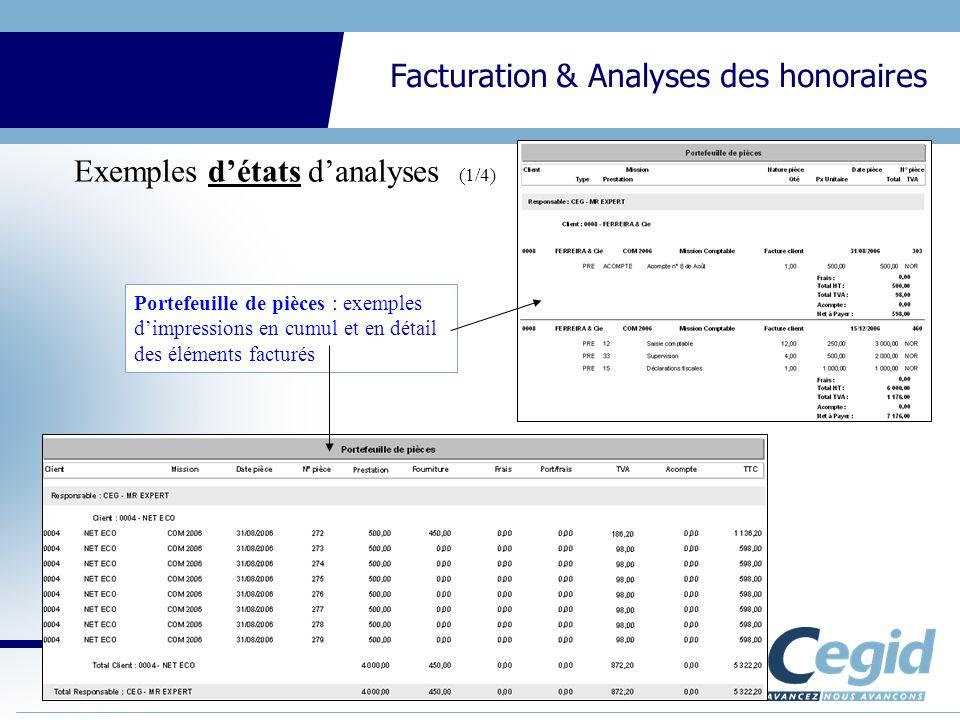 CEGID Expert Gestion Interne Facturation & Analyses des honoraires Portefeuille de pièces : exemples dimpressions en cumul et en détail des éléments f