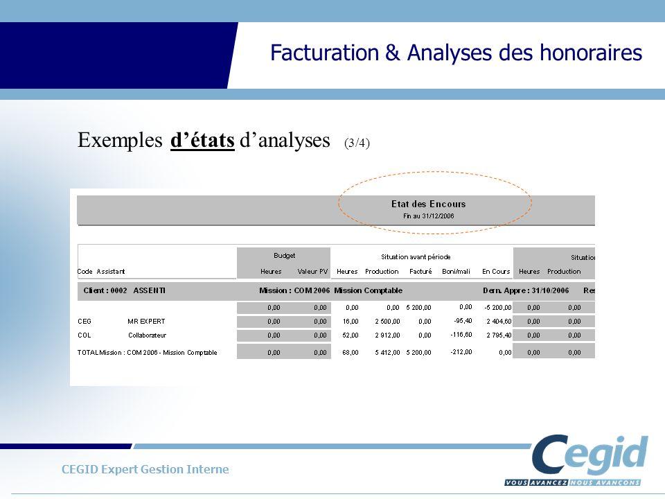 CEGID Expert Gestion Interne Facturation & Analyses des honoraires Exemples détats danalyses (3/4)