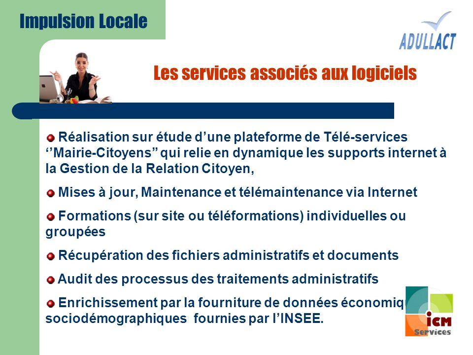 Les services associés aux logiciels Réalisation sur étude dune plateforme de Télé-services Mairie-Citoyens qui relie en dynamique les supports interne