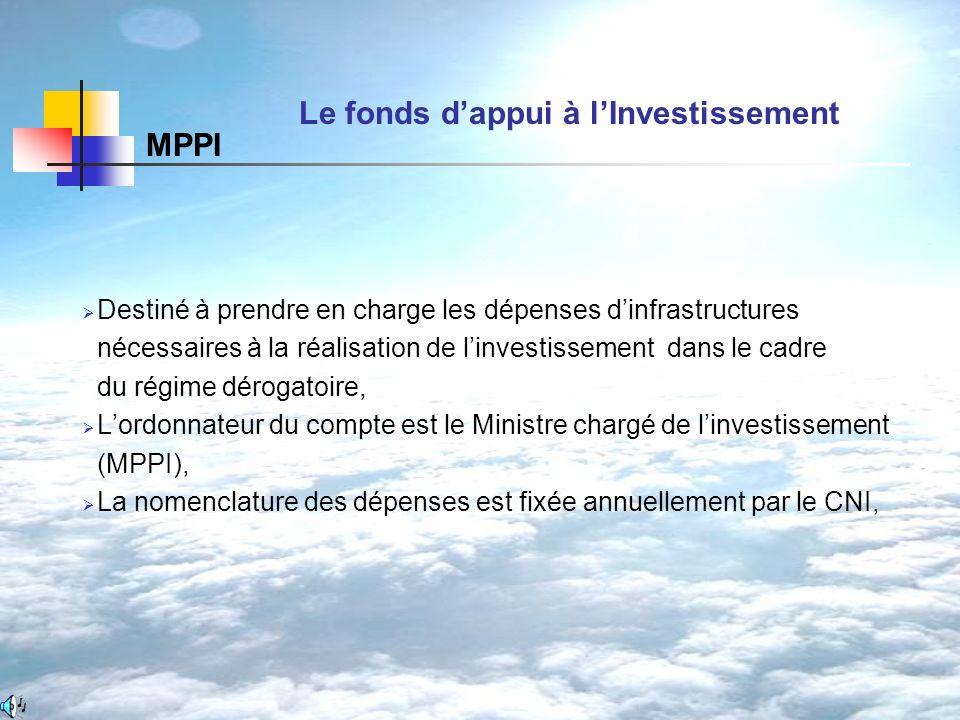 Destiné à prendre en charge les dépenses dinfrastructures nécessaires à la réalisation de linvestissement dans le cadre du régime dérogatoire, Lordonn
