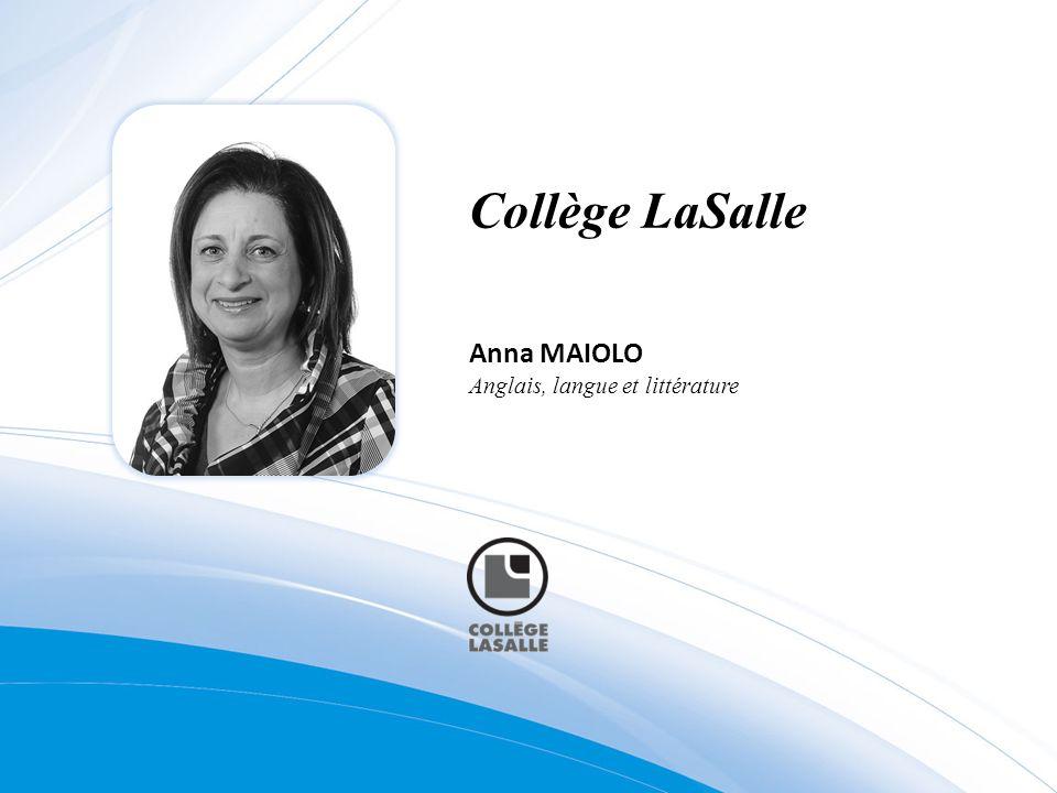 Anna MAIOLO Anglais, langue et littérature Collège LaSalle