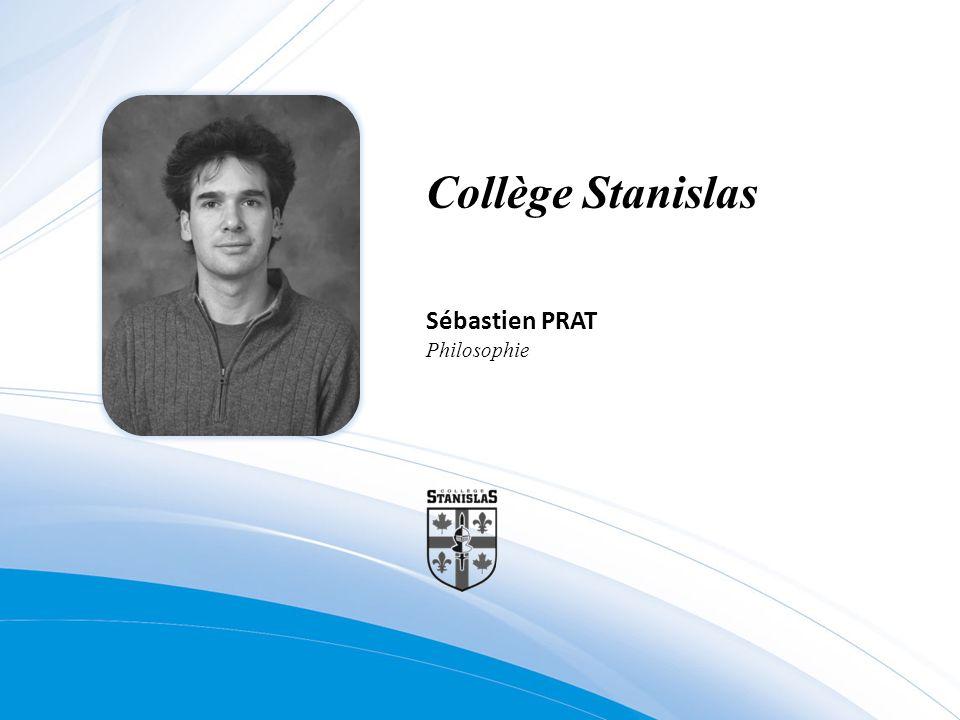 Collège Stanislas Sébastien PRAT Philosophie