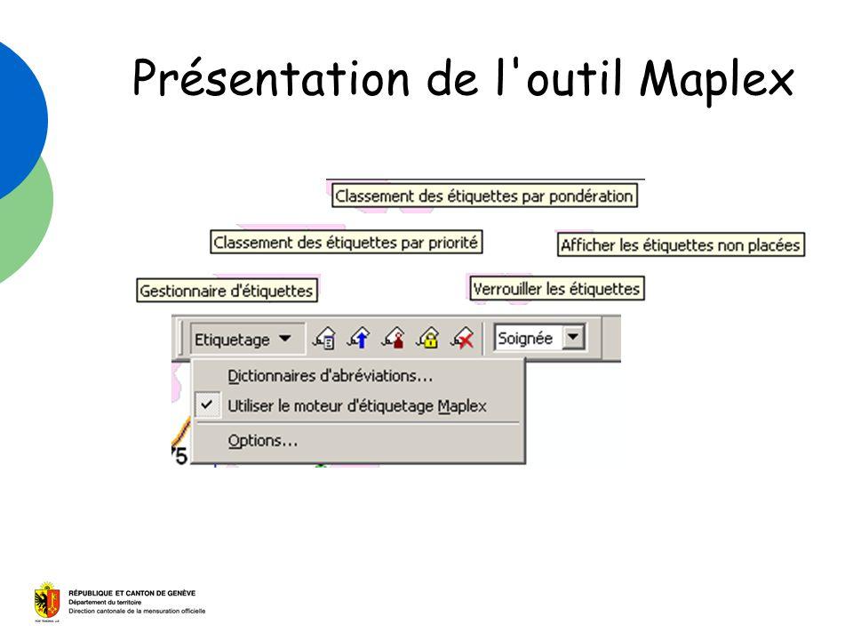 Présentation de l outil Maplex
