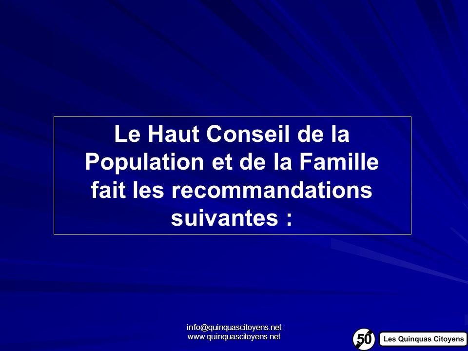 info@quinquascitoyens.net www.quinquascitoyens.net Le Haut Conseil de la Population et de la Famille fait les recommandations suivantes :