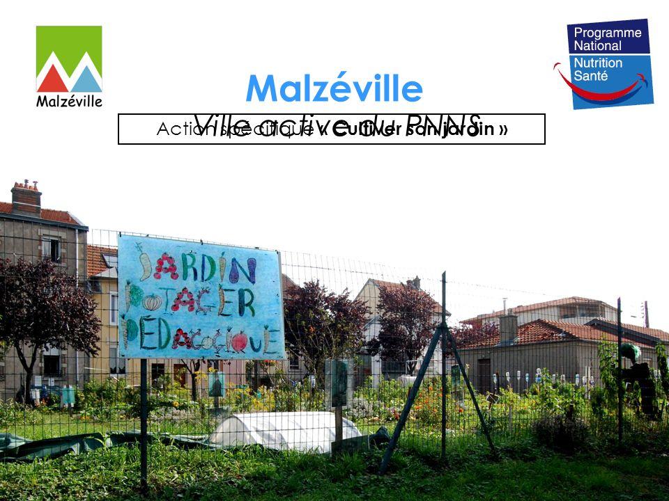 Malzéville Ville active du PNNS Action spécifique « Cultiver son jardin »