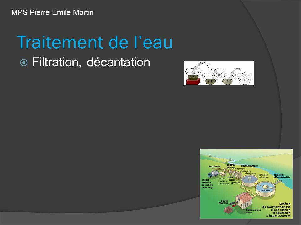 Traitement de leau Filtration, décantation MPS Pierre-Emile Martin