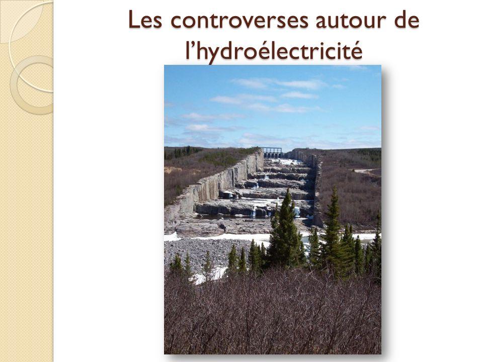 Les controverses autour de lhydroélectricité