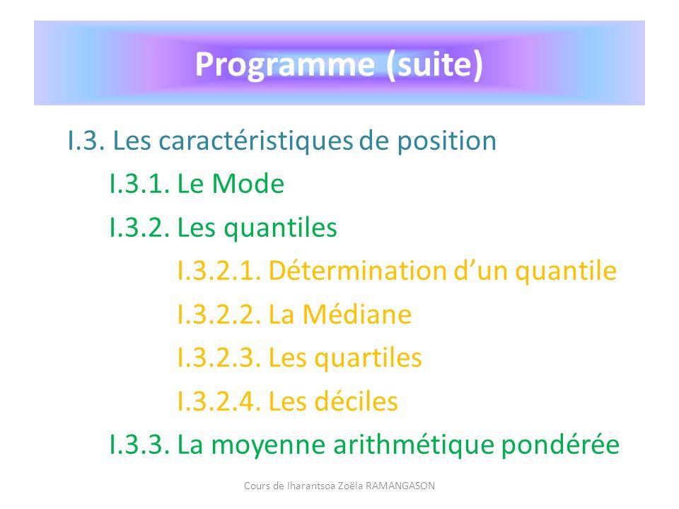 I.2.Distributions à caractère quantitatif I.2.2. Variables statistiques continues (VSC) I.2.2.2.