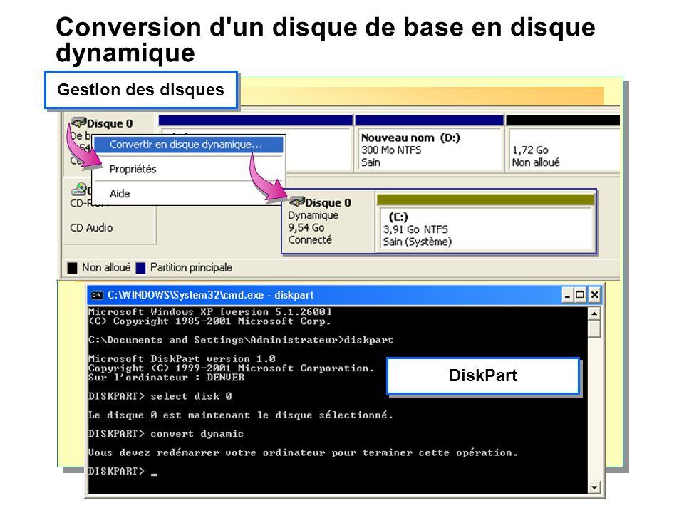 Conversion d un disque de base en disque dynamique DiskPart Gestion des disques
