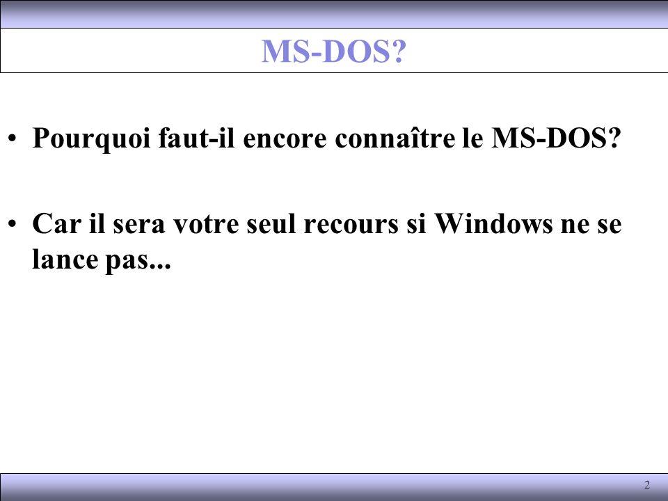 Comment accéder au mode MS-DOS Pour lancer le dos, il existe plusieurs possibilités: –sous Windows 98, il faut lancer le fichier command.com en faisant menu démarrer / exécuter : command.