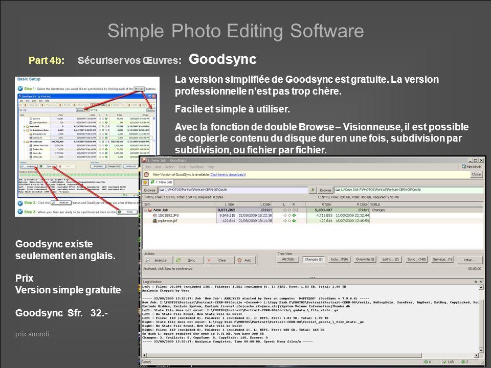 Simple Photo Editing Software Recapitulation Part 1:Conversion des Fichiers RAW PixmantecRawshooterGratuit quand trouver sur le web BibblelabsBibbleSfr.