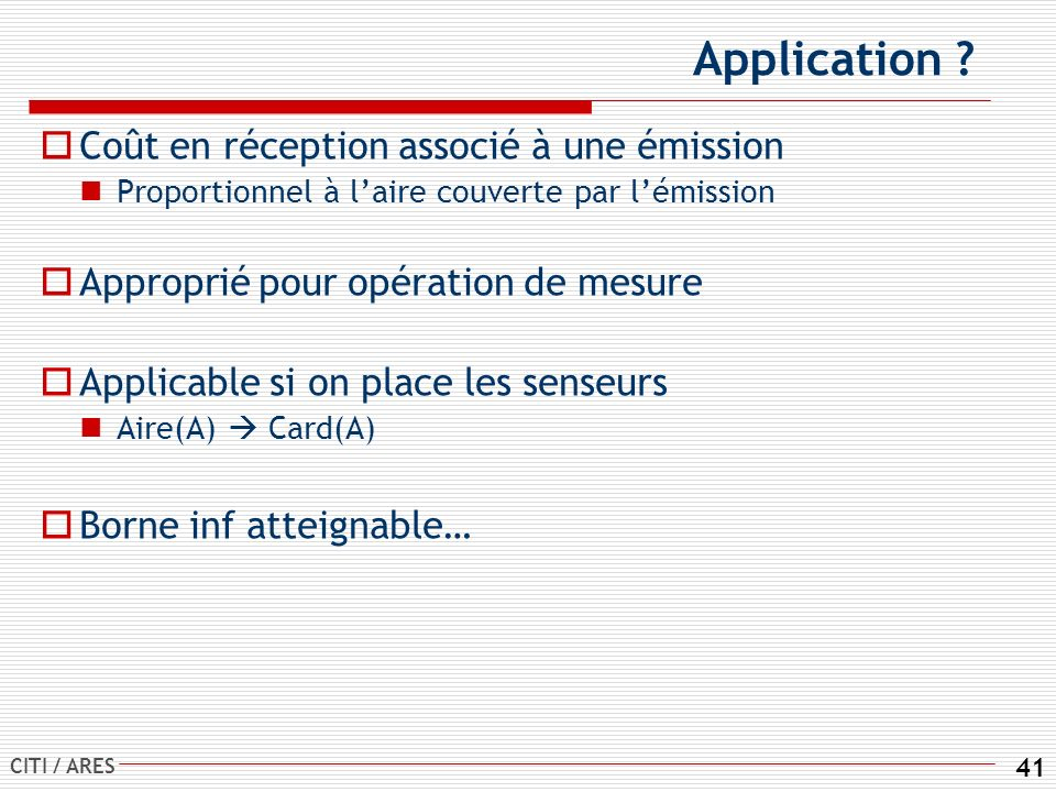 CITI / ARES 41 Application .