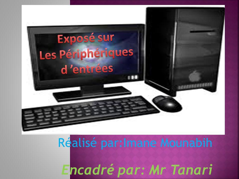 Réalisé par:Imane Mounabih Encadré par: Mr Tanari