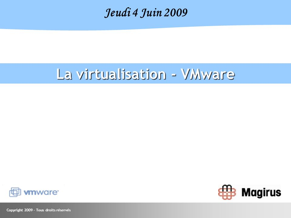 Copyright 2009 – Tous droits réservés Offres tout inclus : Licences pour 3 serveurs physiques (jusquà 2 processeurs chacun) Licence pour serveur de gestion centralisée Les offres ne peuvent pas être dissociées ni combinées ; les composants ne peuvent pas être utilisés avec dautres éditions de vSphere vCenter Server pour Essentials (jusquà 3 srvs) vCenter Server pour Essentials (jusquà 3 srvs) ESSENTIALS PLUS Data Recovery VMware ESXi OU VMware ESX VMware ESXi OU VMware ESX vSMP octodirectionnel VC Agent High Availability Update Manager vCenter Server pour Essentials (jusquà 3 srvs) vCenter Server pour Essentials (jusquà 3 srvs) ESSENTIALS VMware ESXi OU VMware ESX VMware ESXi OU VMware ESX vSMP octodirectionnel VC Agent Update Manager 6 processeurs x 1 x 6 processeurs x x 6 processeurs x 1 x 6 processeurs vCenter Server pour Essentials VMware : Les offres Essentials