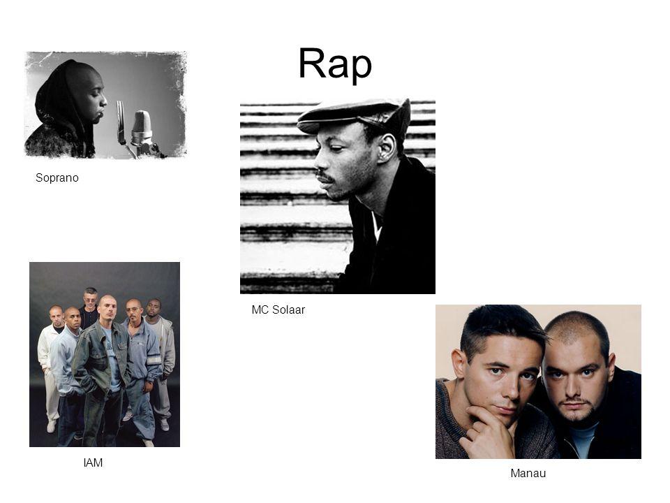 Rap Soprano MC Solaar IAM Manau