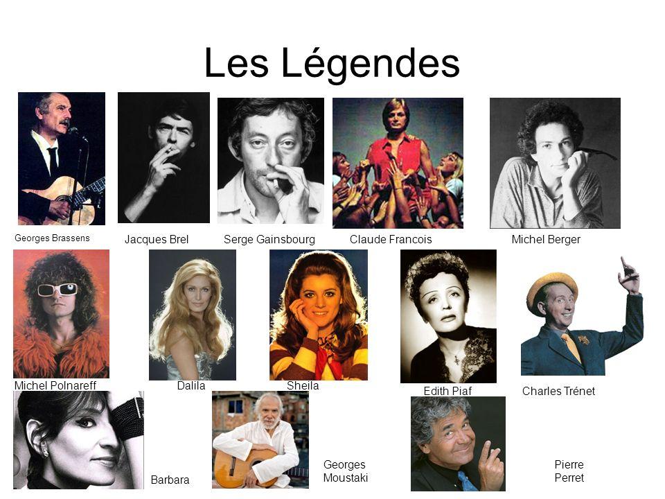 Les Légendes Georges Brassens Jacques BrelSerge GainsbourgClaude Francois Barbara DalilaSheila Michel Berger Charles TrénetEdith Piaf Michel Polnareff