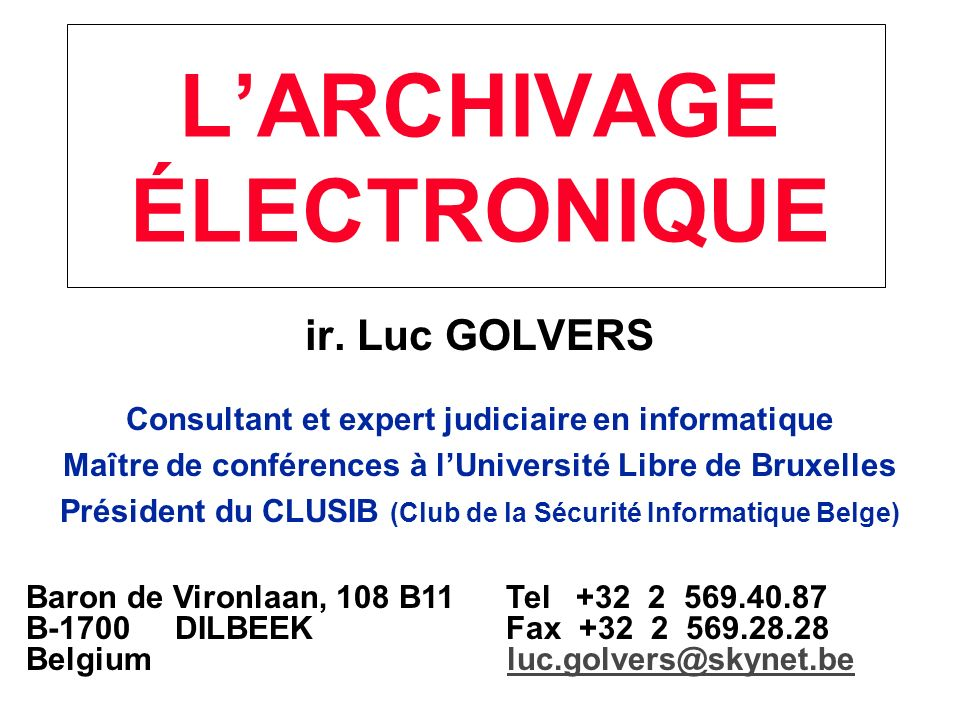 ir.Luc GOLVERS Formats physiques (supports) 1.