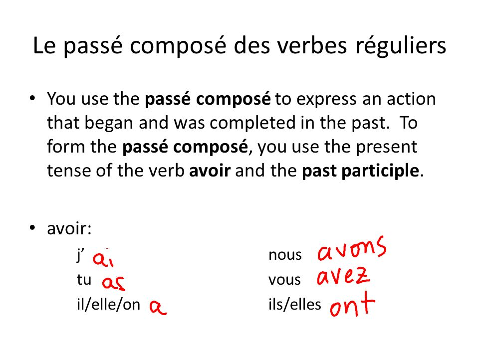Le passé composé des verbes réguliers You use the passé composé to express an action that began and was completed in the past. To form the passé compo