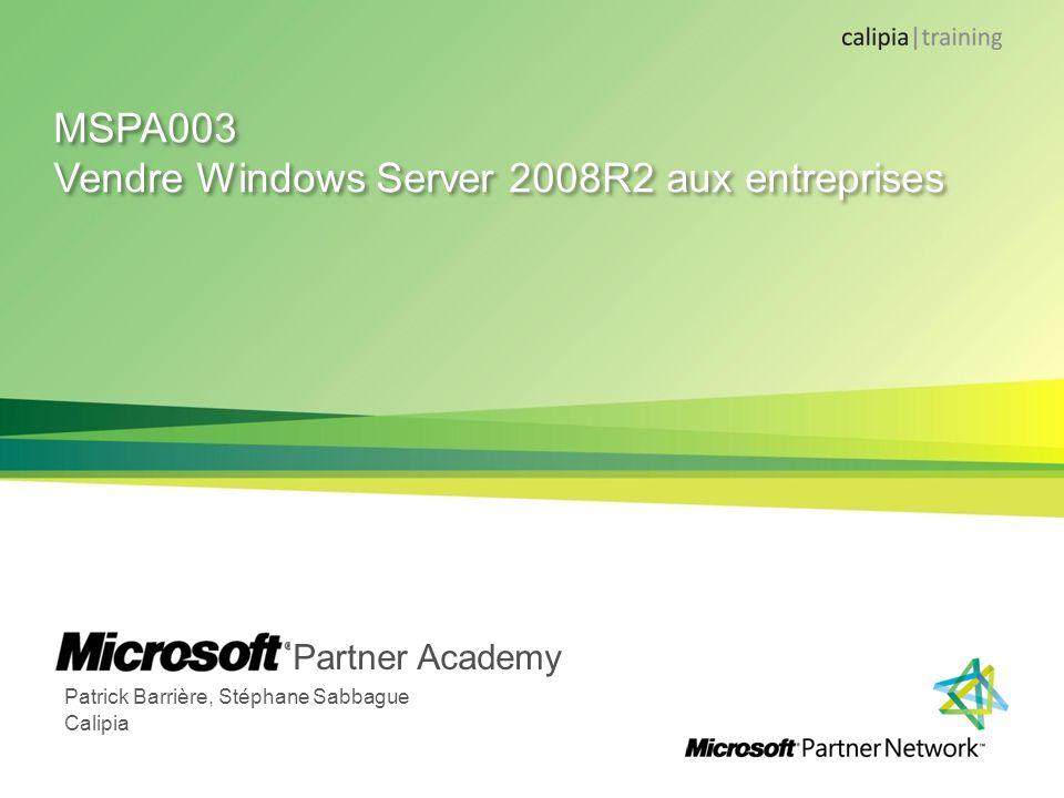 Microsoft Partner Academy – FY11 Aider à la bonne configuration Intégration dun module danalyse des bonnes pratiques (Best Practice Analyser) Graphique via le gestionnaire de serveur Disponible sous forme de cmdlets PowerShell Disponible pour les rôles principaux de Windows Server 2008 R2 Active Directory PKI RDS …