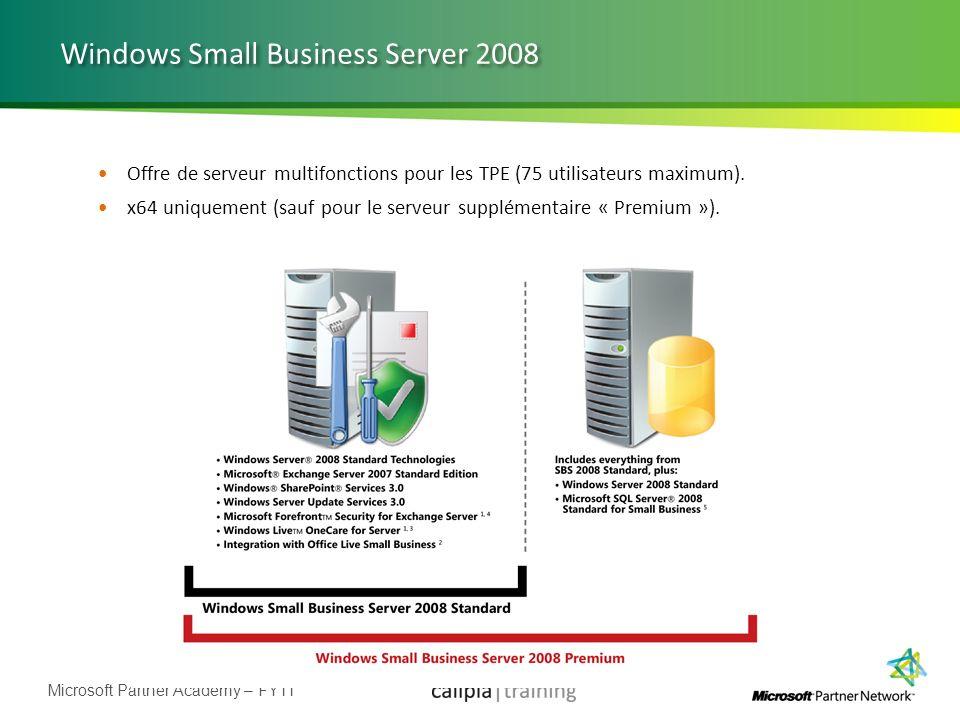 Microsoft Partner Academy – FY11 Windows Small Business Server 2008 Offre de serveur multifonctions pour les TPE (75 utilisateurs maximum). x64 unique