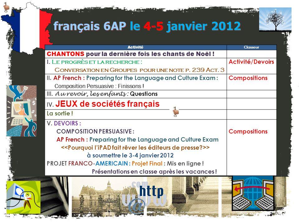 français 6AP Le 4-5 janvier 2012 Le 4-5 janvier 2012