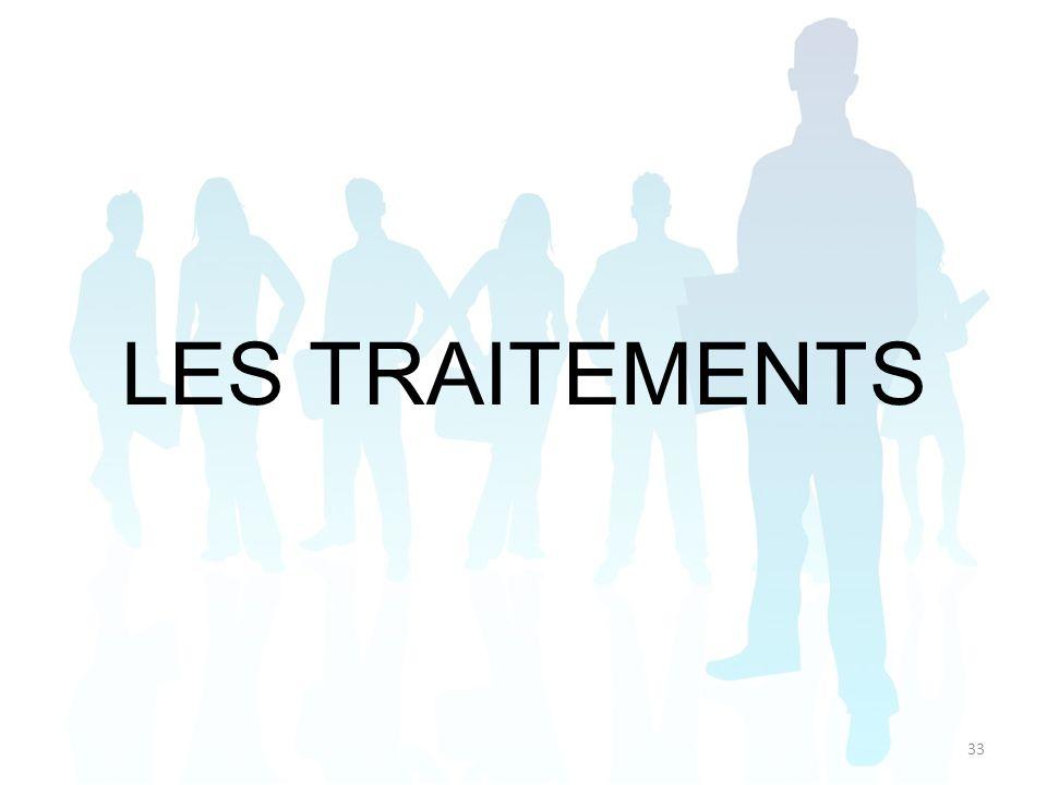 LES TRAITEMENTS 33
