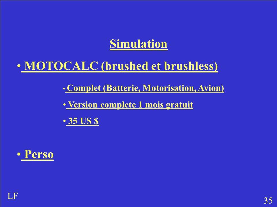 Simulation MOTOCALC (brushed et brushless) Perso 35 LF Complet (Batterie, Motorisation, Avion) Version complete 1 mois gratuit 35 US $