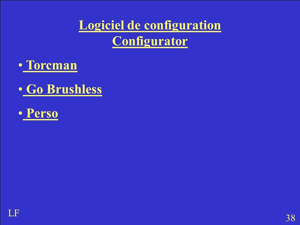 Logiciel de configuration Configurator Torcman Go Brushless Perso 38 LF