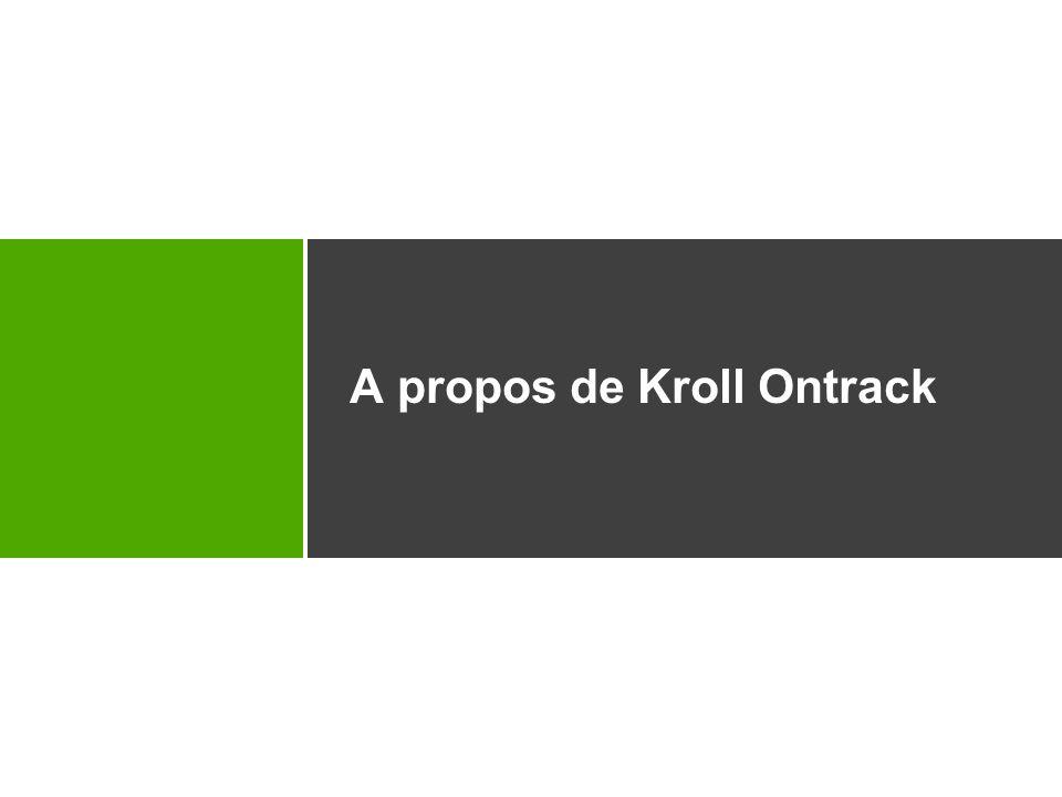 4 Ontrack ® Data Recovery Historique de Kroll Ontrack 1985 Création de Ontrack Computer Systems 1988 Naissance de Ontrack Data Recovery (ODR) 1998 Ouverture du bureau français, Ontrack France 2002 Acquisition par Kroll – changement de nom: Kroll Ontrack 2004 Acquisition de Kroll par Marsh & McLennan (MMC) 2006 Acquisition de Ibas/Vogon par Kroll Ontrack