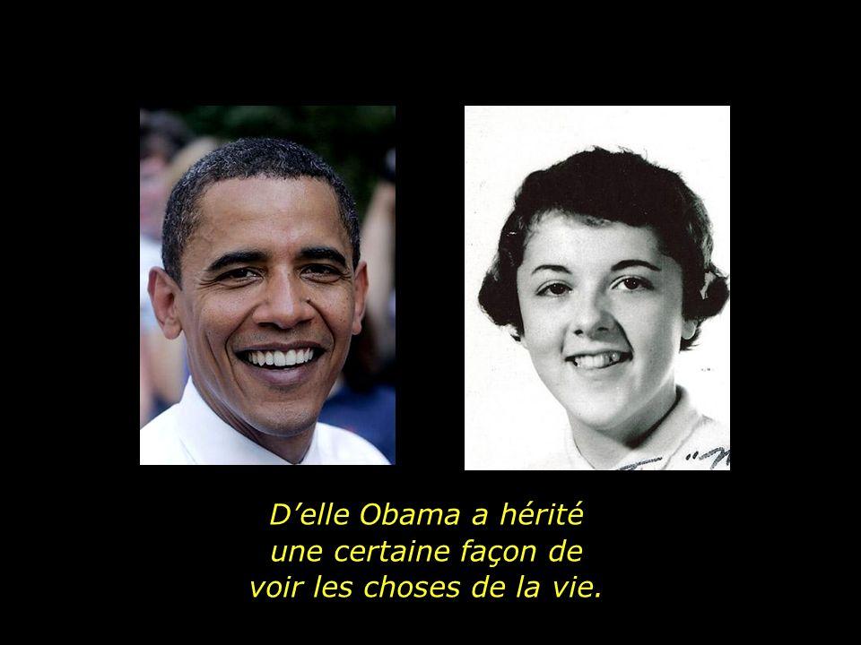 Delle Obama a hérité une certaine façon de voir les choses de la vie.