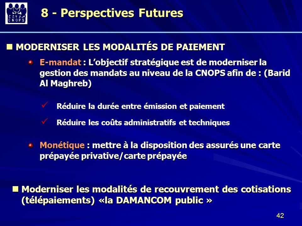 42 MODERNISER LES MODALITÉS DE PAIEMENT MODERNISER LES MODALITÉS DE PAIEMENT E-mandat : Lobjectif stratégique est de moderniser la gestion des mandats