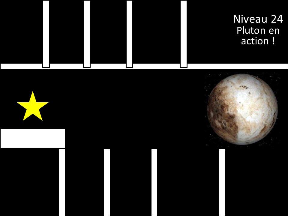 Niveau 24 Pluton en action !