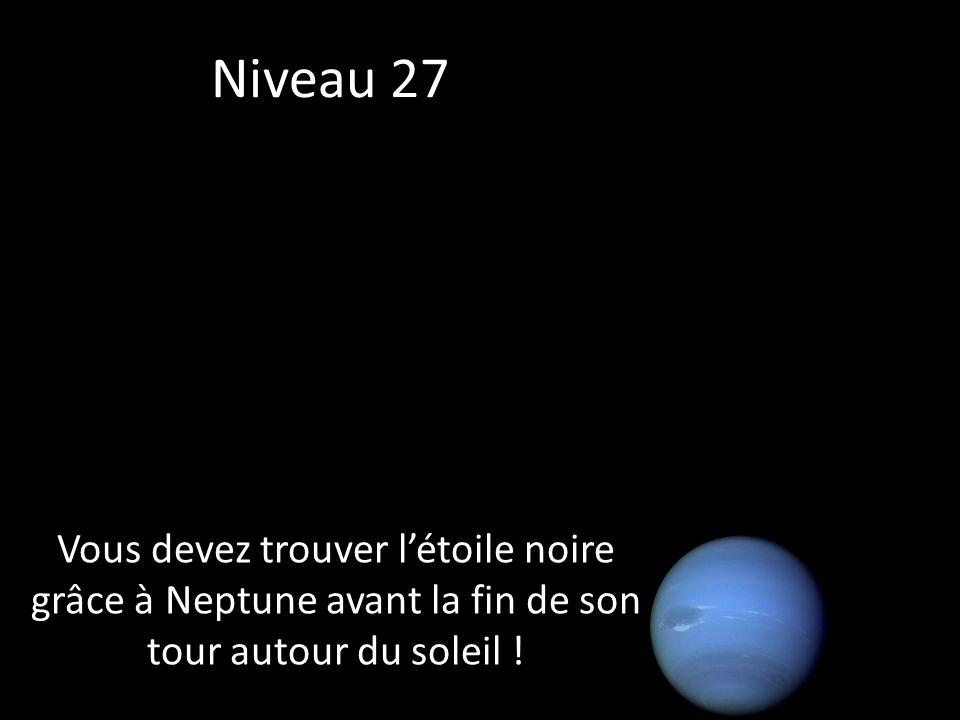 Vous devez trouver létoile noire grâce à Neptune avant la fin de son tour autour du soleil .