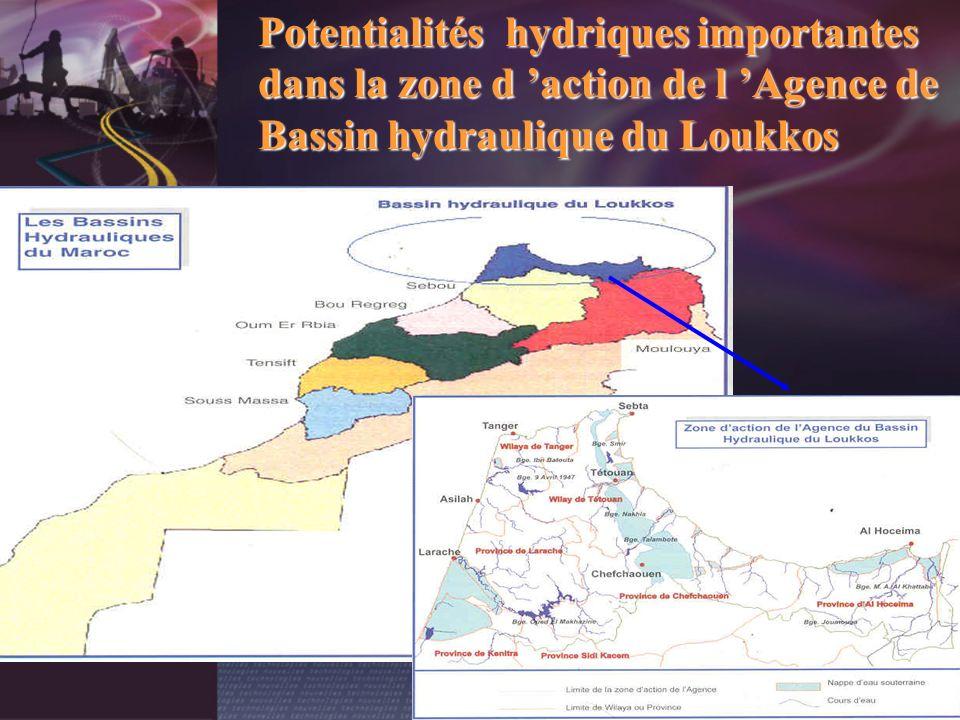 Potentialités hydriques importantes dans la zone d action de l Agence de Bassin hydraulique du Loukkos