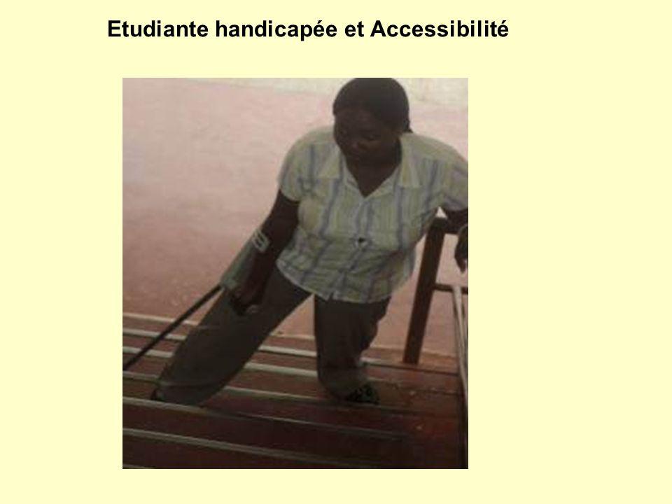 Etudiante handicapée et Accessibilité